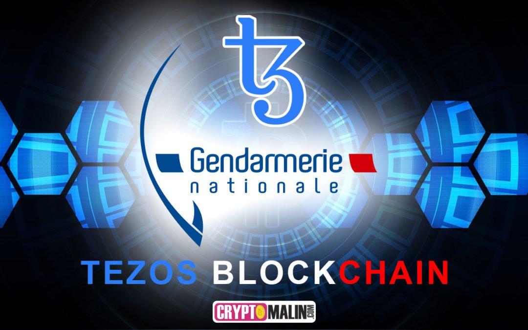 La gendarmerie Française utilise la Blockchain Tezos