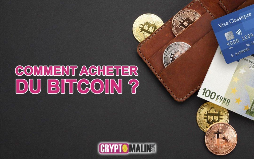 Comment acheter du Bitcoin ou autres cryptos ?