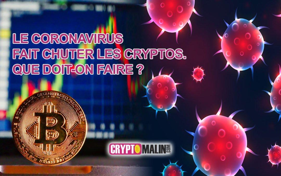 Le coronavirus fait chuter les cryptos. Que doit-on faire ?