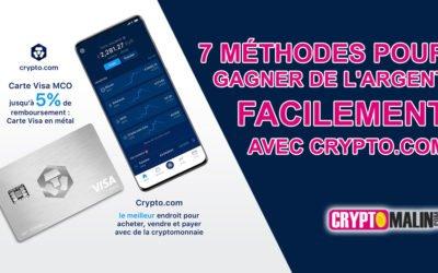 7 méthodes pour Gagner de l'argent facilement avec Crypto.com