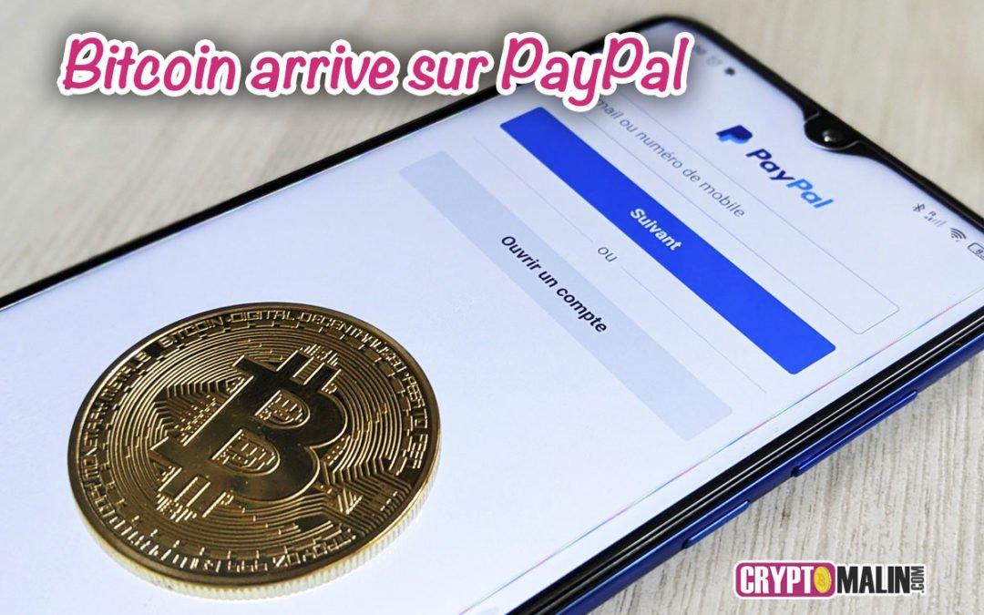 Bitcoin arrive sur PayPal
