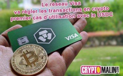 Visa va régler les transactions en crypto, premier cas d'utilisation avec l'USDC