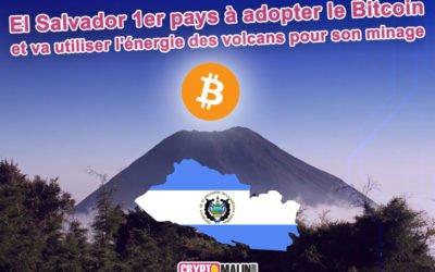 El Salvador premier pays à faire du bitcoin une monnaie légale et utilisera l'énergie des volcans pour son minage
